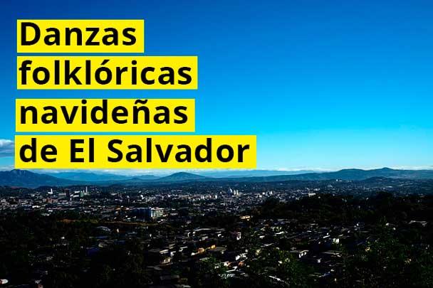 Danzas folklóricas navideñas de El Salvador